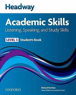 Headway Academic Skills: Listening, Speaking, and Study Skills (New Edition)