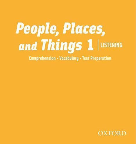 People, Places, and Things Listening 1