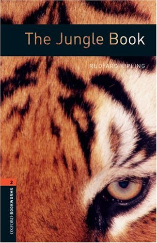 The Jungle Book (Stage 2) <br /><i>Oxford Bookworms Library : Third Edition, Stage  2</i>