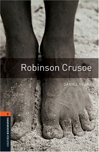 Robinson Crusoe (Stage 2) <br /><i>Oxford Bookworms Library : Third Edition, Stage  2</i>