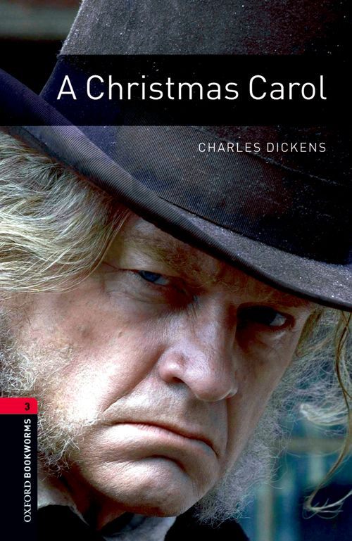 Christmas Carol (Stage 3) <br /><i>Oxford Bookworms Library : Third Edition, Stage 3</i>