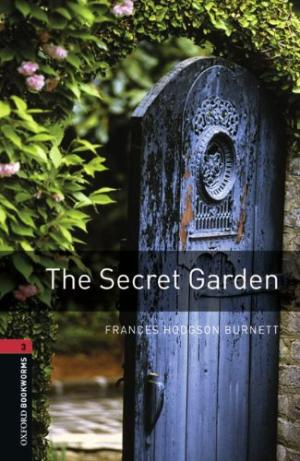 The Secret Garden (Stage 3) <br /><i>Oxford Bookworms Library : Third Edition, Stage 3</i>