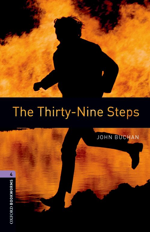 The Thirty-Nine Steps (Stage 4) <br /><i>Oxford Bookworms Library : Third Edition, Stage 4</i>