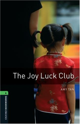 The Joy Luck Club (Stage 6) <br /><i>Oxford Bookworms Library: Third Edition, Stage 6</i>