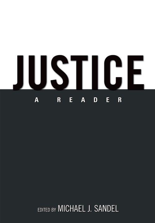 Justice - A Reader