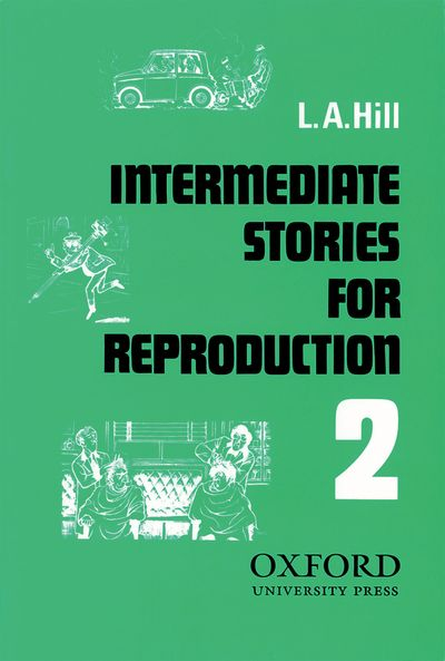 L.A. Hill Short Stories for Reproduction 2 Intermediate