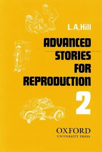 L.A. Hill Short Stories for Reproduction 2 Advanced