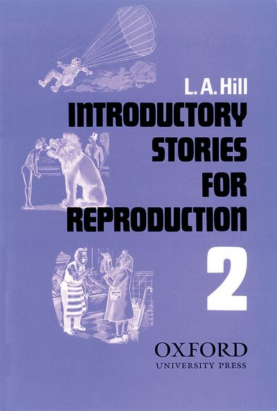L.A. Hill Short Stories for Reproduction 2 Introductory
