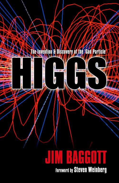 HIGGS:The Invention & Discovery of the 'God Particle'