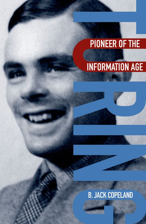 Alan Turing: Pioneer of the Information Age