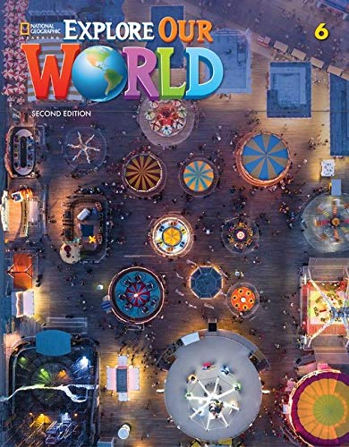 Explore Our World: 2nd Edition
