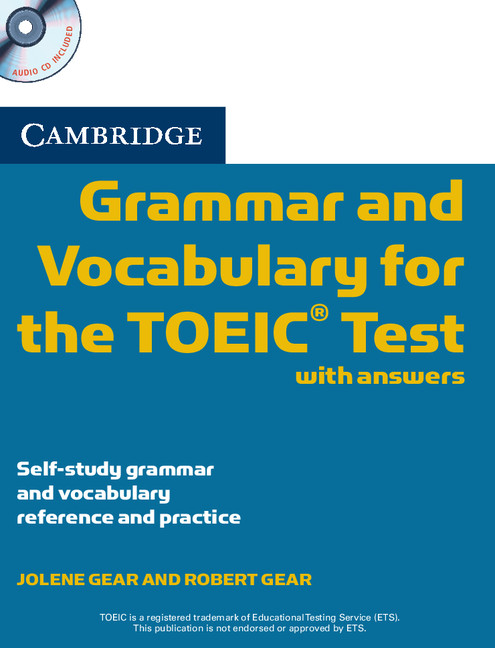 Cambridge Grammar and Vocabulary for the TOEIC Test