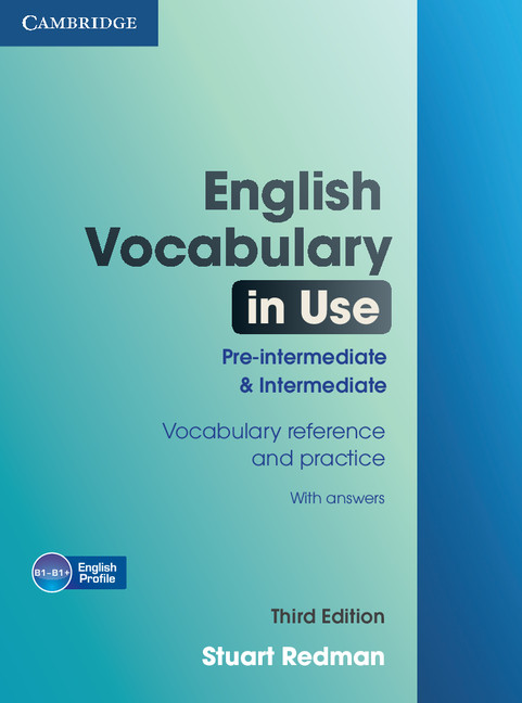 English Vocabulary in Use  Pre-Intermediate and Intermediate  3rd Ed Edition with answers