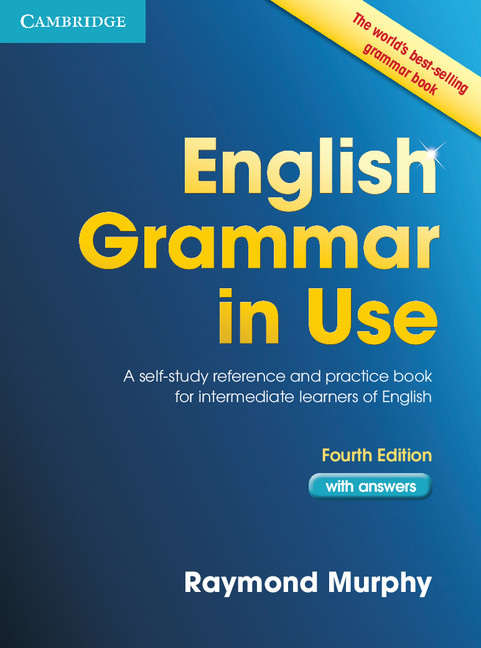 English Grammar in Use: 4th Edition