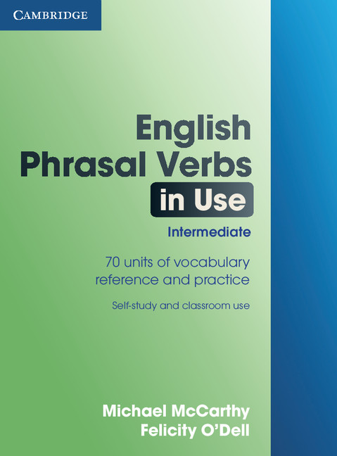 English Phrasal Verbs in Use  Intermediate Edition with Answers