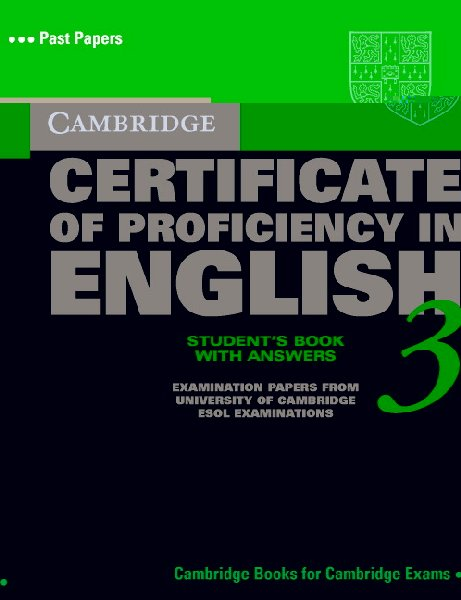 Cambridge Certificate of Proficiency in English - Self