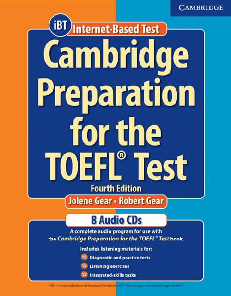 Cambridge Preparation for the TOEFL®  Test: 4th Edition