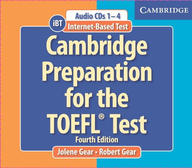 Cambridge Preparation for the TOEFL®  Test: 4th Edition