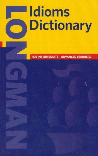 Longman Idioms Dictionary