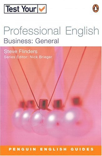 Test Your Professional English Business: General