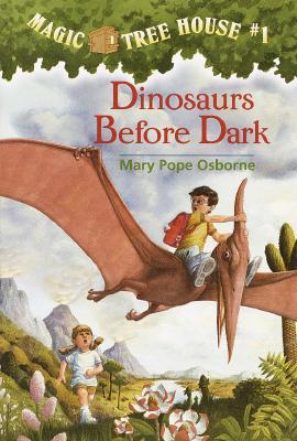 Magic Tree House 1: Dinosaurs Before Dark