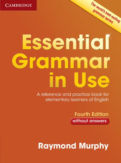 Essential Grammar in Use Fourth edition