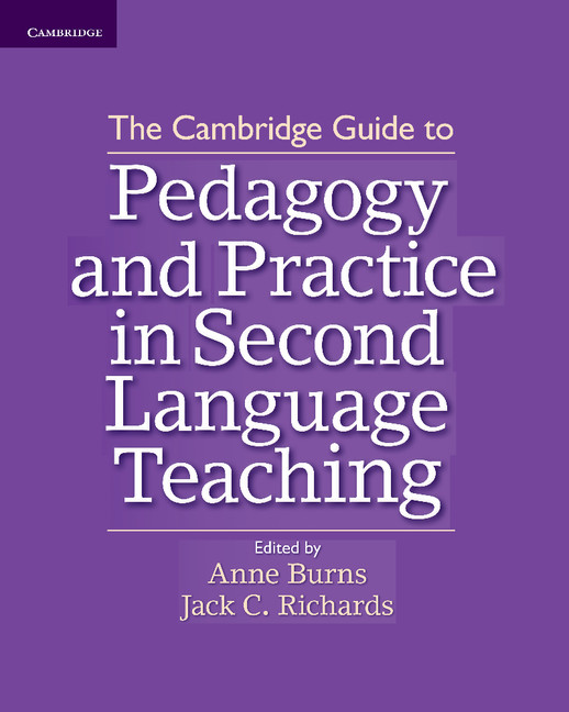 The Cambridge Guide to Pedagogy and Practice in Second ...