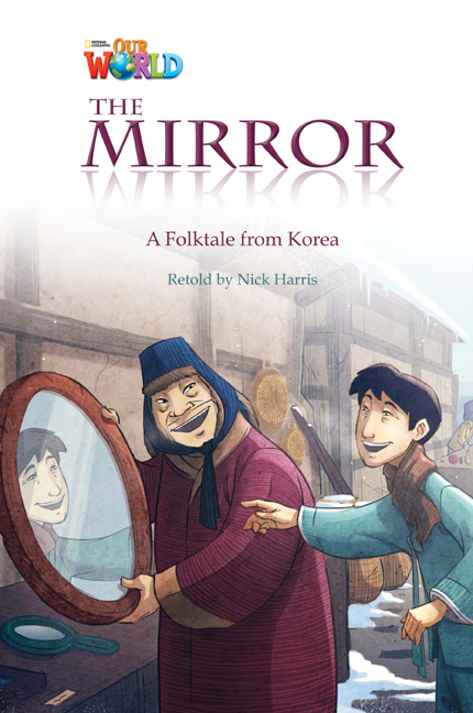 The Mirror (Level 4) <br /><i>Our World Readers</i>