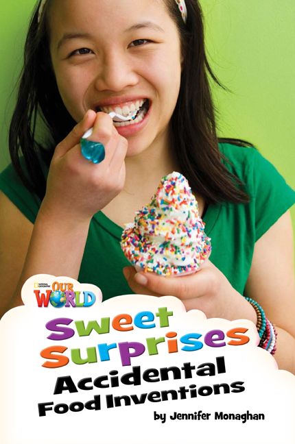 Sweet Surprises (Non Fiction) (Level 4) <br /><i>Our World Readers</i>
