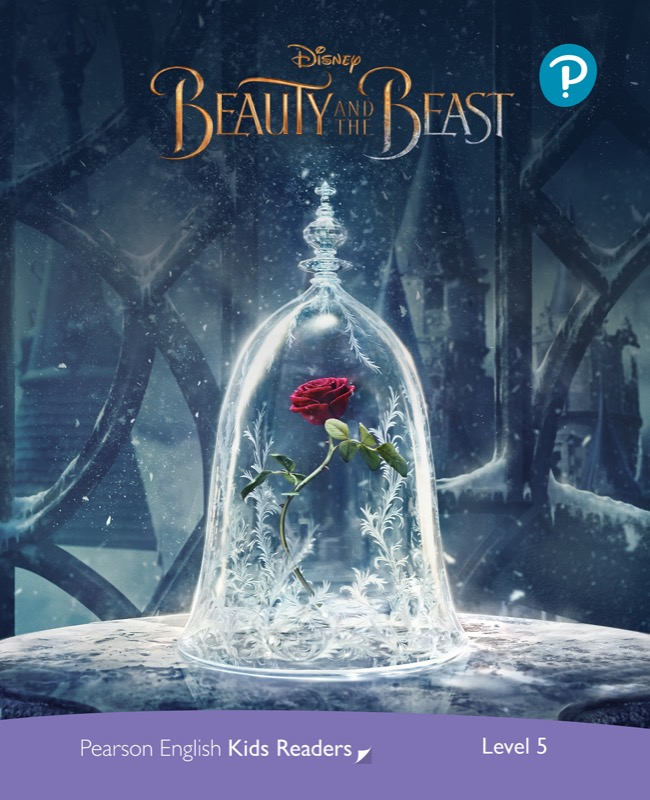 Disney Beauty and the Beast (レベル5) <br /><i>Pearson English Kids Readers: Disney Kids Readers</i>