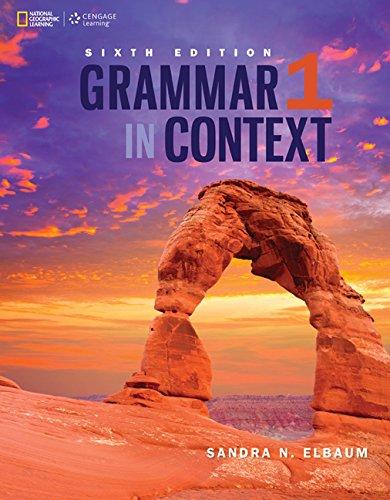 Grammar in Context: 6th Edition