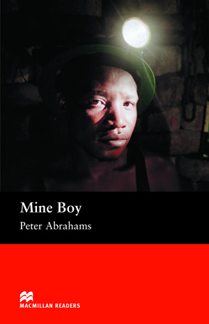 mine boy s peter abrahams Abrahams, peter (1919-- ) back to image ownership: public domain twentieth century african novelist and journalist peter henry abrahams was born in vrededorp (near abrahams wrote a series of novels many of which focused on african life his most highly-acclaimed work, mine boy.