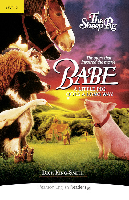 Babe - The Sheep-Pig (Book) (Level 2) <br /><i>Pearson English Readers Level 2</i>