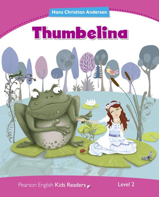 Thumbelina (Level2) <br /><i>Pearson Kids Readers</i>