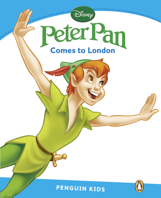 Peter Pan Comes to London (Level 1) <br /><i>Pearson Kids Readers</i>