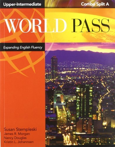 World Pass- Expanding English Fluency