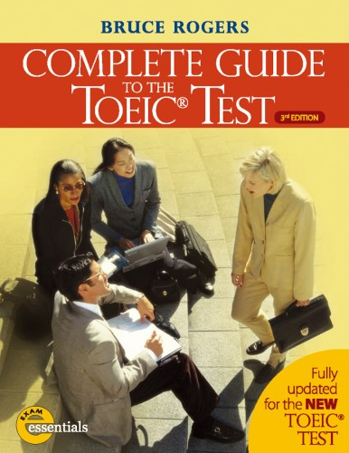 Complete Guide to the TOEIC® Test 3rd edition