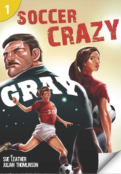 Soccer Crazy (Level 1) <br /><i>Page Turners</i>