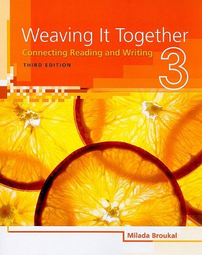 Weaving It Together Third Edition