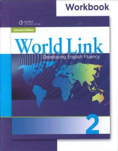 World Link - Developing English Fluency, Second Edition