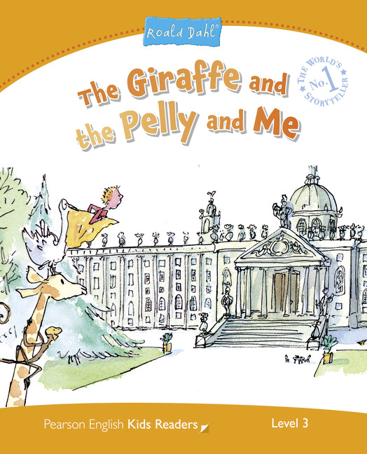 The Giraffe and the Pelly and Me (Level 3 / Roald Dahl) <br /><i>Pearson Kids Readers</i>