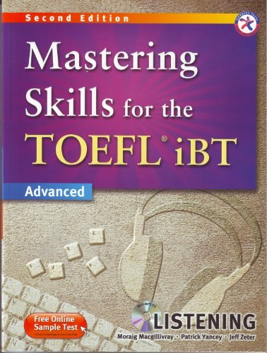 Mastering Skills for the TOEFL iBT Second Edition