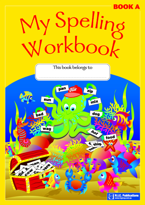 My Spelling Workbook - Workbook (Book A) by R.I.C. Publications on ...