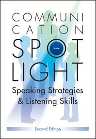 Communication Spotlight Second Edition