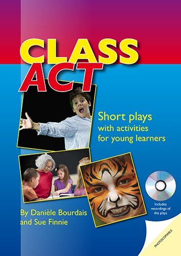 Class Act  - Short plays with activities for young learners