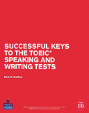 Successful Keys to the TOEIC Speaking and Writing Tests