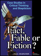 Fact, Fable or Fiction?