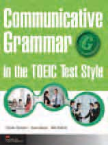 Communicative Grammar in the TOEIC® Test Style