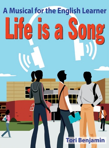 Life is a Song: A Musical for the English Learner