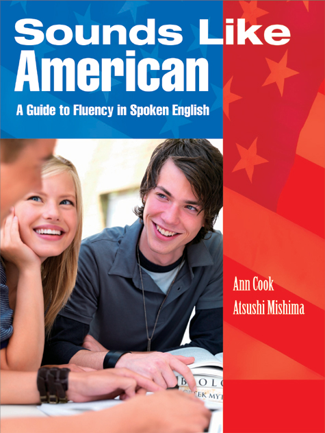 Sounds Like American: A Guide to Fluency in Spoken English